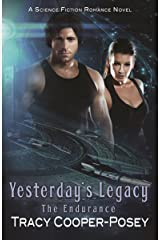 Yesterday's Legacy (The Endurance Book 2) Kindle Edition