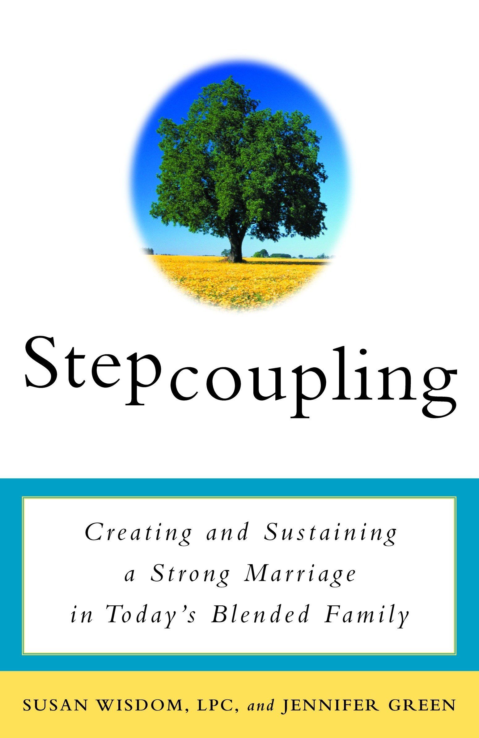 Stepcoupling: Creating and Sustaining a Strong Marriage in