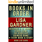 Lisa Gardner Books in Order: DD Warren series, DD Warren short stories, FBI Profiler books, FBI Profiler short stories…