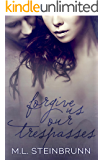 Forgive Us Our Trespasses (Redemption Book 1)