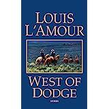 West of Dodge: Frontier Stories