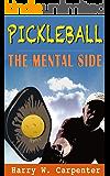 Pickleball: The Mental Side
