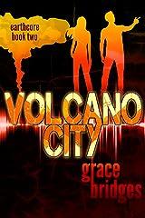 Earthcore Book 2: Volcano City