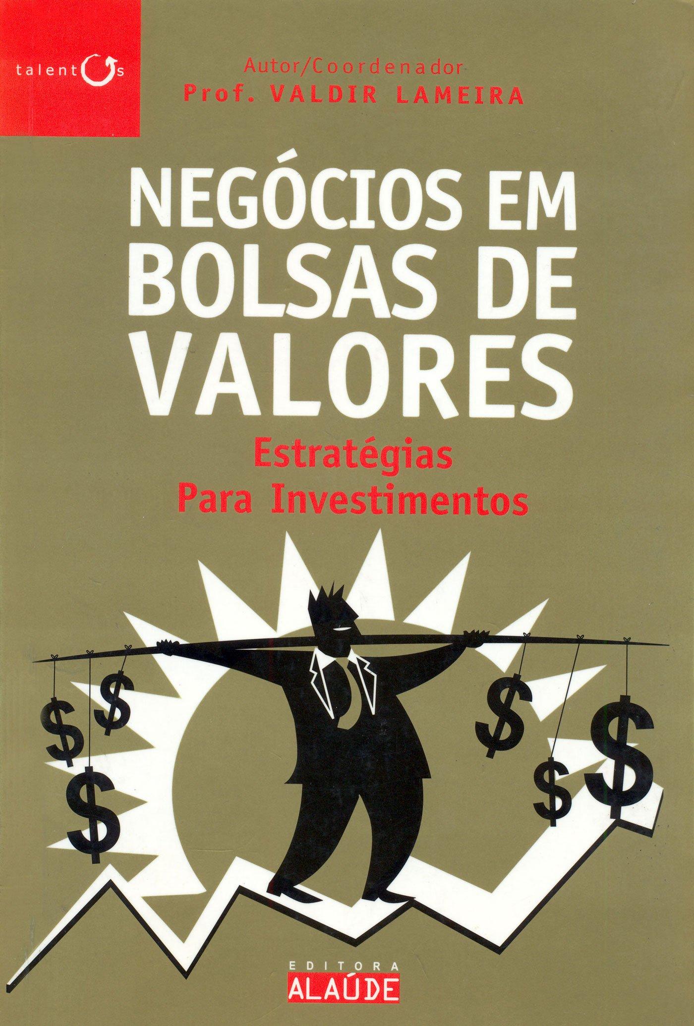 Negócios em Bolsas de Valores (Em Portuguese do Brasil ...