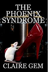 The Phoenix Syndrome Kindle Edition