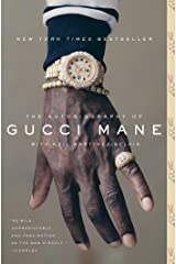 The Autobiography of Gucci Mane Kindle Edition