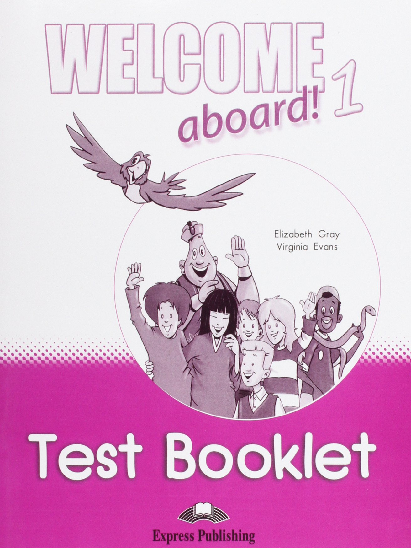 Welcome Aboard! 1 Test Booklet pdf