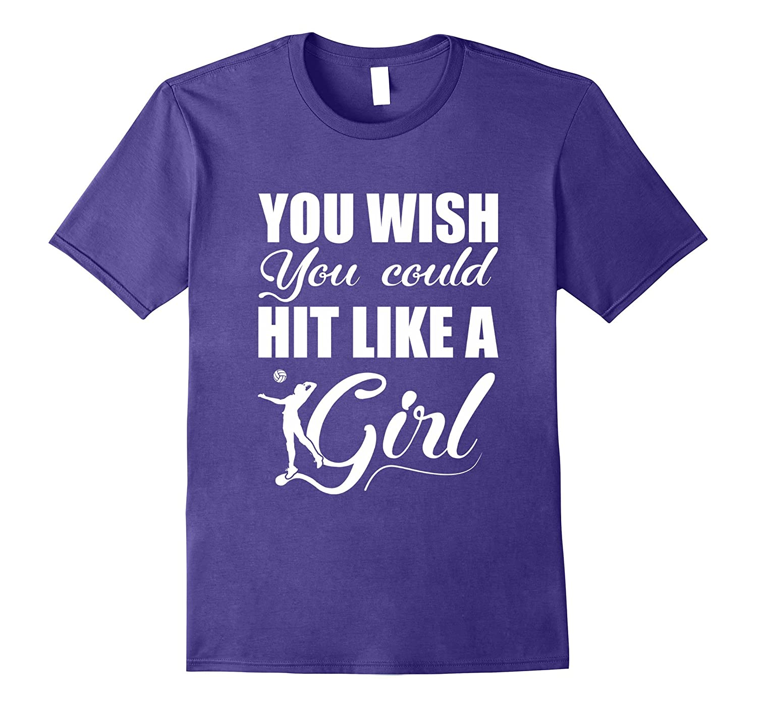 You Wish You Could Hit Like A Girl Volleyball Love Shirt-Rose