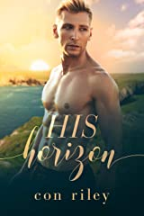 His Horizon: A His Contemporary MM Romance Novel Kindle Edition