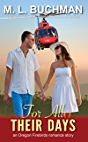 For All Their Days (Oregon Firebirds Book 2)