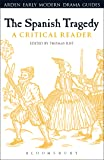 The  Spanish Tragedy (Arden Early Modern Drama Guides)