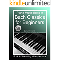 Piano Music Book of Bach Classics for Beginners: Teach Yourself Famous Piano Solos & Easy Piano Sheet Music, Vivaldi… book cover
