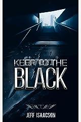 Keep to the Black Kindle Edition