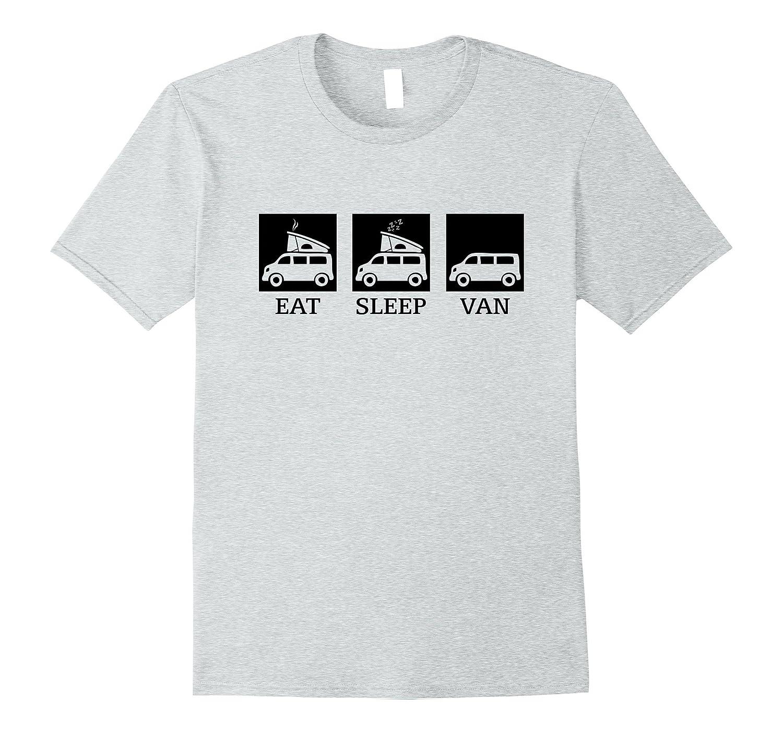 Funny Eat Sleep Van T shirts-Vaci