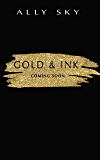 Gold and Ink (True Colors Book 2)