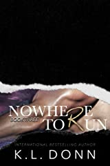 Nowhere To Run (Task Force 779 Book 3) Kindle Edition