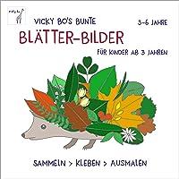 Bunte Blätter-Bilder für Kinder ab 3 Jahren. Sammeln, kleben, ausmalen