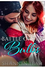 Battle of the Bulbs (Holidays in Willow Valley Book 1) Kindle Edition