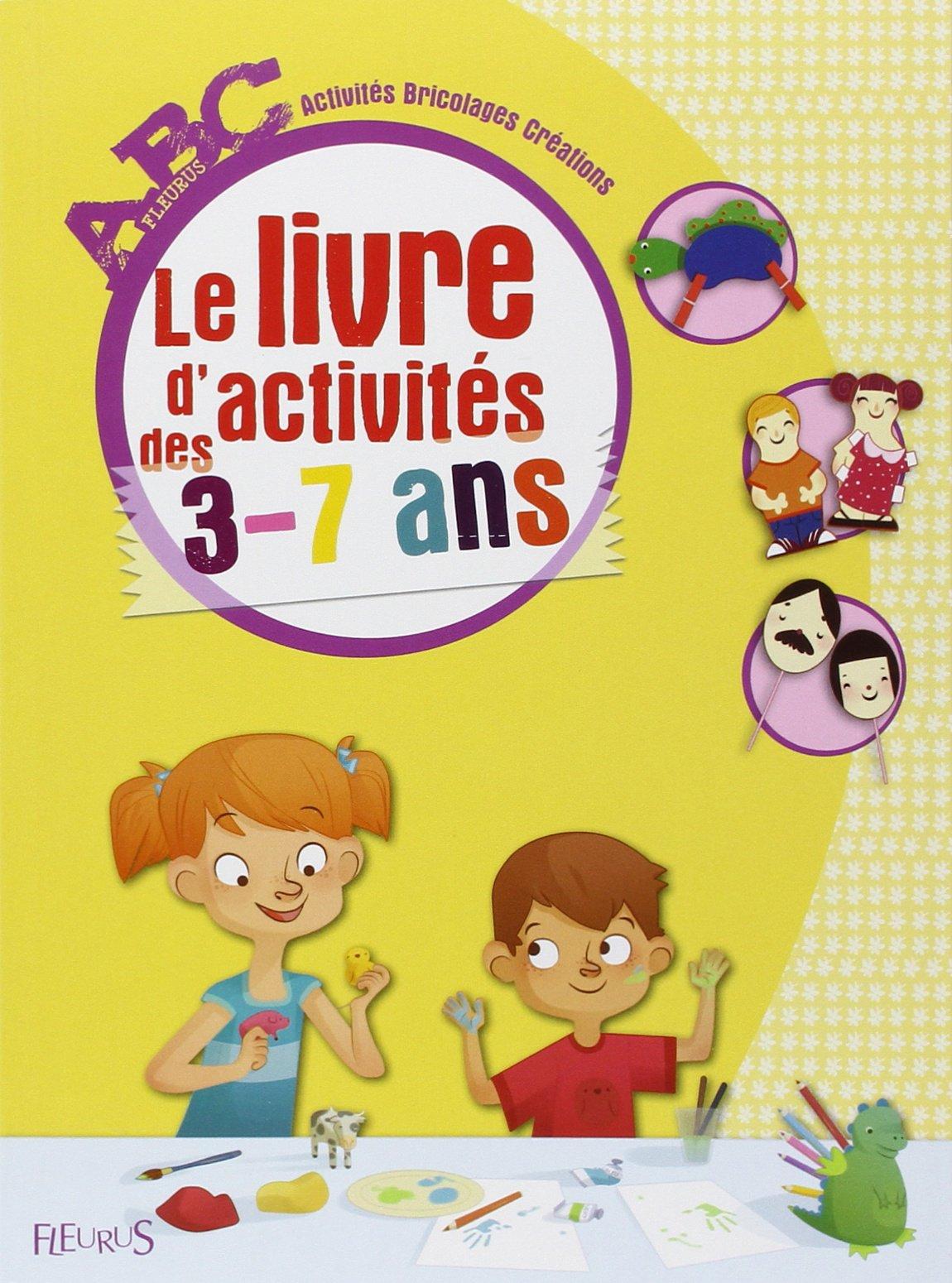 Amazonfr Abc Le Livre Dactivités Des 3 7 Ans Collectif Livres