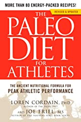 The Paleo Diet for Athletes: The Ancient Nutritional Formula for Peak Athletic Performance Paperback
