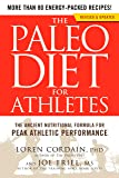 The Paleo Diet for Athletes: The Ancient