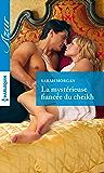 La mystérieuse fiancée du cheikh (Azur)