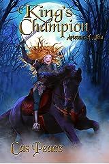 King's Champion: Artesans of Albia trilogy (Artesans Series Book 2) Kindle Edition