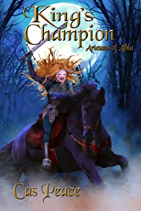 King's Champion: Artesans of Albia trilogy (Artesans Series Book 2)