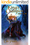 King's Champion: Artesans of Albia trilogy (Artesans Series Book 2)