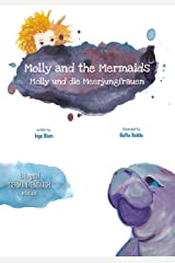 Molly and the Mermaids - Molly und die Meerjungfrauen: Bilingual Children's Picture Book English German (Kids Learn German 2) Kindle Edition