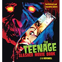 Kerswell, J: The Teenage Slasher Movie Book, 2nd