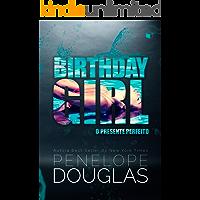Birthday Girl: O presente perfeito