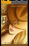Romance: The Choice: A Sensual Adult Romance (Book 1)