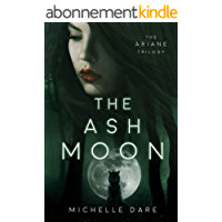 The Ash Moon (The Ariane Trilogy Book 1) (English Edition)