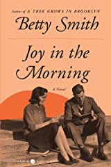 Joy in the Morning: A Novel Kindle Edition
