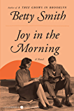 Joy in the Morning: A Novel