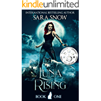 Luna Rising: Book 1 of the Luna Rising Series (A Paranormal Shifter Romance Series) book cover