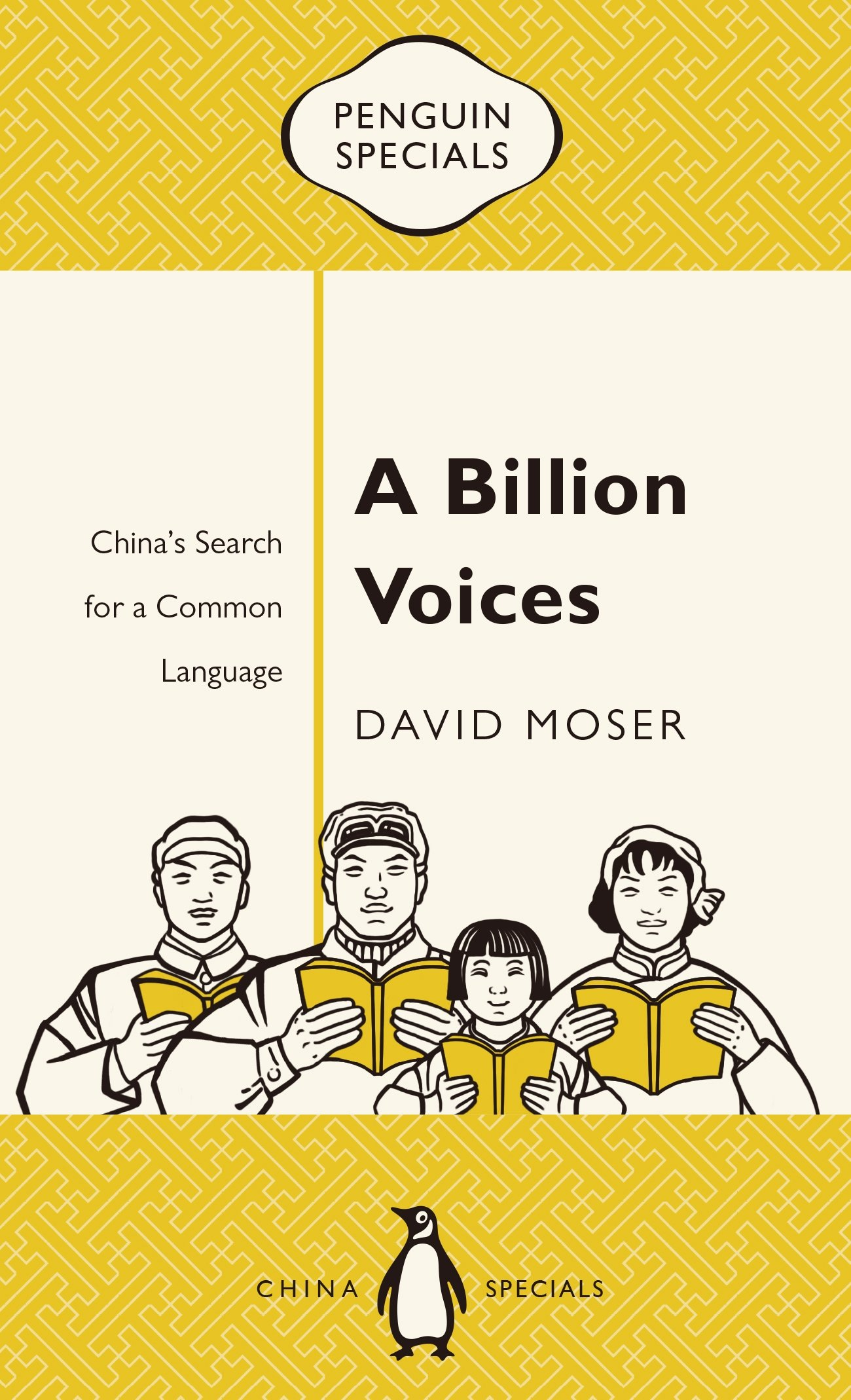 A Billion Voices: China's Search for a Common Language (Penguin Specials) ebook