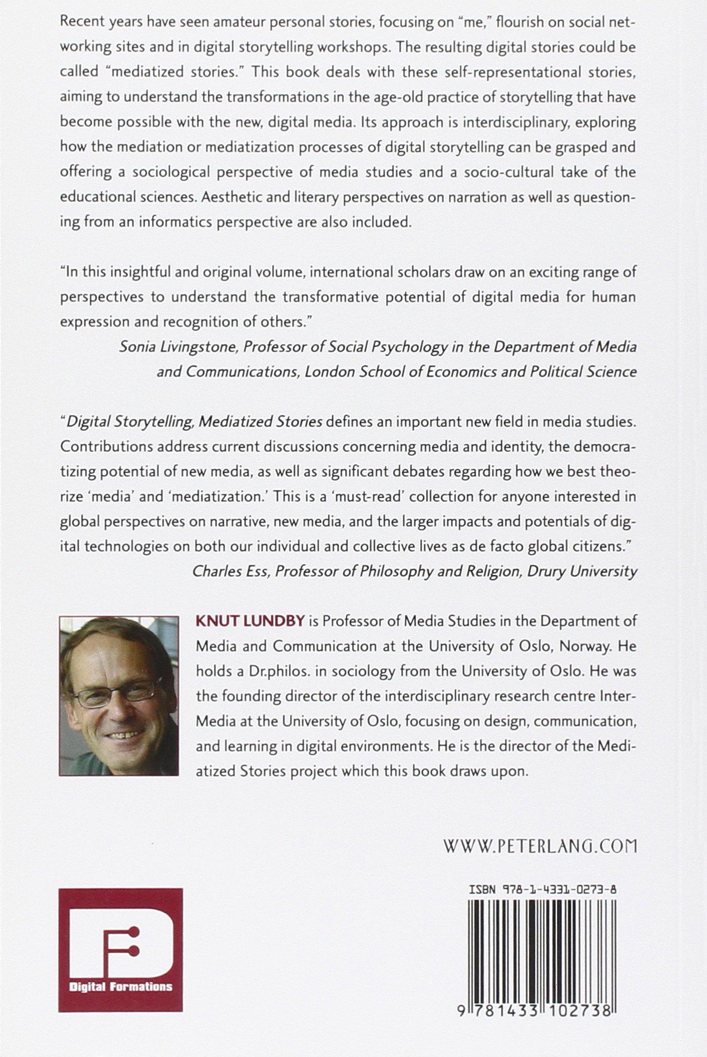 Digital Storytelling, Mediatized Stories (Digital Formations) by Peter Lang Publishing