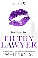 Filthy Lawyer Kindle Edition