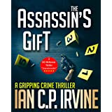 The Assassin's Gift: A gripping crime thriller ( A DCI Campbell McKenzie Mystery) Omnibus Edition Containing Book One & Book