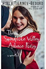 The Snowflake Valley Advice Fairy Kindle Edition