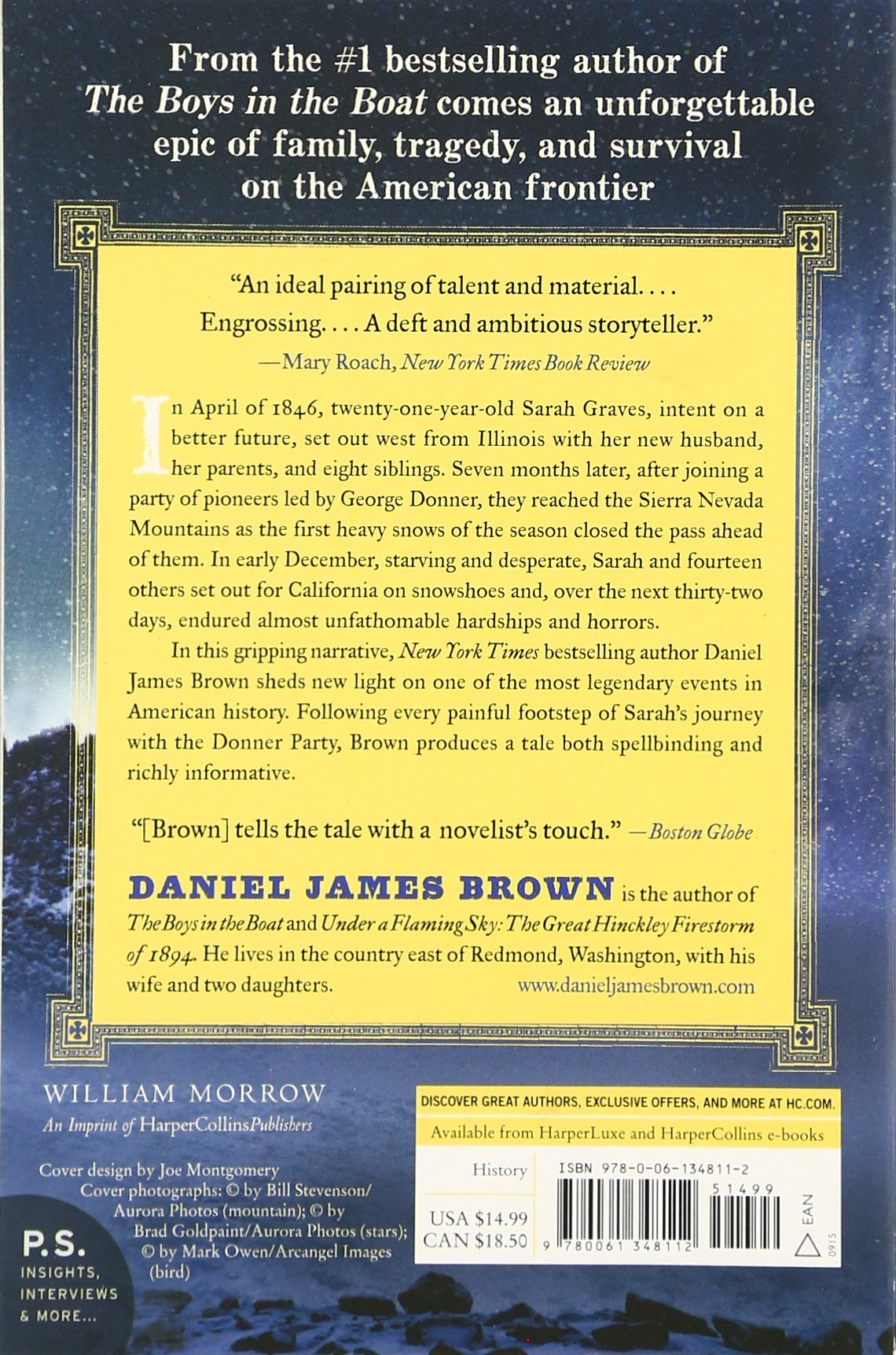 The Indifferent Stars Above: The Harrowing Saga Of The Donner Party: Daniel  James Brown: 9780061348112: Amazon: Books