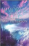 The Immortal City: A Fantasy Amnesia Romance (The Sacred Dark Book 2)