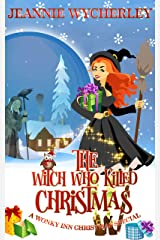 The Witch Who Killed Christmas: A Wonky Inn Christmas Special Kindle Edition