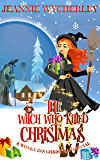 The Witch Who Killed Christmas: A Wonky Inn Christmas Special