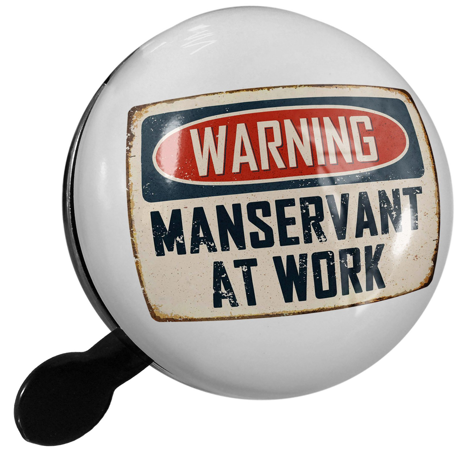 Small Bike Bell Warning Manservant At Work Vintage Fun Job Sign - NEONBLOND