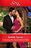 Mills & Boon : Carrying The Spaniard's Child (Secret Heirs of Billionaires)