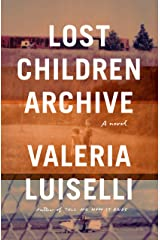 Lost Children Archive (Thorndike Press Large Print Core) Library Binding