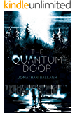 The Quantum Door (The Quantum Worlds Book 1)